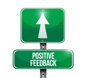 Photo credit: positive feedback road sign // ShutterStock