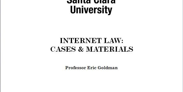 2014 Internet Law Casebook and Syllabus Now Available