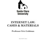 Announcing the 2017 Edition of 'Internet Law: Cases & Materials'