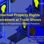Conference on IP Enforcement at Trade Shows, UNLV, October 4, 2018 (Guest Blog Post)