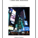 Announcing the Fourth Edition of Advertising & Marketing Law: Cases & Materials by Tushnet & Goldman